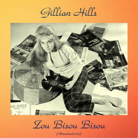 Gillian Hills - Zou bisou bisou (Remastered 2017)
