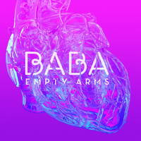 Baba - Empty Arms