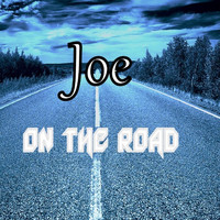 Joe - On the Road