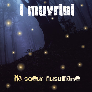 I Muvrini - Ma soeur musulmane (Edit version)