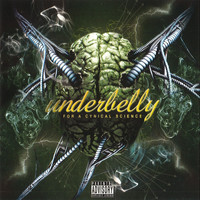 Underbelly - For a Cynical Science