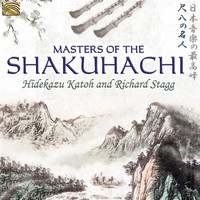 Hidekazu Katoh / Richard Stagg - Masters of the Shakuhachi