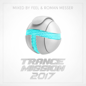 Feel & Roman Messer - TranceMission 2017