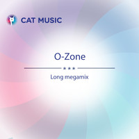 O-Zone - Long Megamix