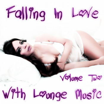 Various Artists - Falling in Love with Lounge Music, Vol. 2