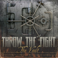 Throw The Fight - The Vault