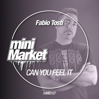 Fabio Tosti - Can You Feel It