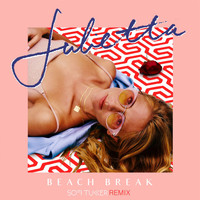Julietta - Beach Break (Sofi Tukker Remix)