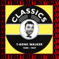 T-Bone Walker - Classics, 1929-1947 (Hd Remastered, Expanded Edition, Doxy Collection)