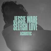 Jessie Ware - Selfish Love (Acoustic)