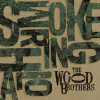 The Wood Brothers - Smoke Ring Halo