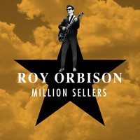 Roy Orbison - Million Sellers