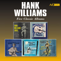Hank Williams - Five Classic Albums (Hank Williams Sings / Moanin' the Blues / Memorial Albums / Honky Tonkin' / Ramblin' Man) [Remastered]