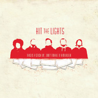 Hit The Lights - This is a Stick Up…don't Make It a Murder