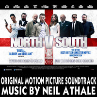 Neil Athale - North V South (Original Motion Picture Soundtrack)