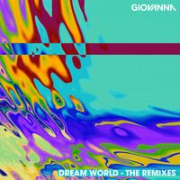 Giovanna - Dream World (The Remixes)