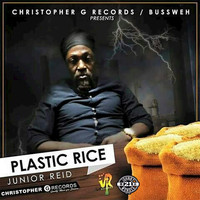 Junior Reid - Plastic Rice