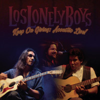 Los Lonely Boys - Keep on Giving: Acoustic Live