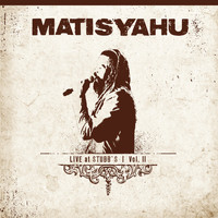Matisyahu - Live at Stubb's, Vol. II