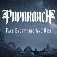 Papa Roach - Face Everything and Rise