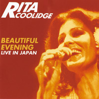 Rita Coolidge - Beautiful Evening - Live In Japan (Expanded Edition)