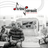 Divine Pursuit - Meet Me Here
