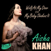 Aisha Khan - Wolf at My Door