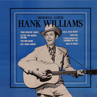 Hank Williams - Memorial Albums (Remastered)