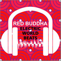 Red Buddha - Electric Worldbeats