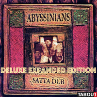 Abyssinians - Satta Dub (Deluxe Expanded Edition)