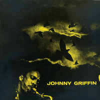 Johnny Griffin - A Blowing Session (Remastered)