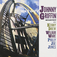 Johnny Griffin - Way out (Remastered)