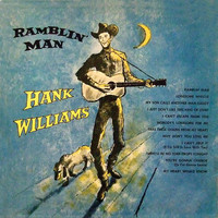 Hank Williams - Ramblin' Man (Remastered)