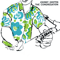 Johnny Griffin - The Congregation (Remastered)