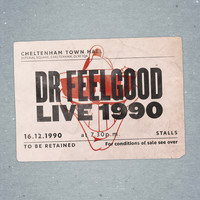 Dr. Feelgood - Live at Cheltenham Town Hall 1990 (audio Version)