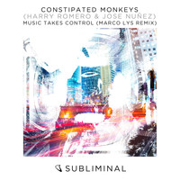 Constipated Monkeys - Music Takes Control