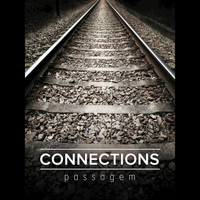 Connections - Passagem