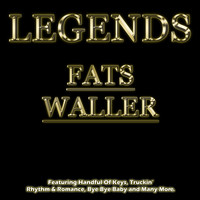 Fats Waller - Legends - Fats Waller