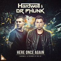Hardwell and Dr Phunk - Here Once Again