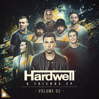 Hardwell - Hardwell & Friends, Vol. 02