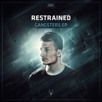 Restrained - Gangsters EP
