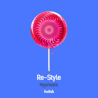 Re-Style - Hypnosis