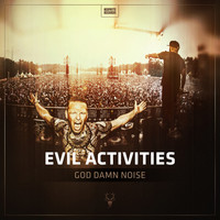 Evil Activities - God Damn Noise