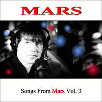 Mars - Songs From Mars Vol. 3