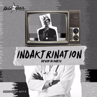 Devin Di Dakta - Indaktrination - Single