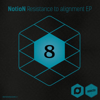 NotioN - Demand Selects #8 - Resistance To Alignment EP