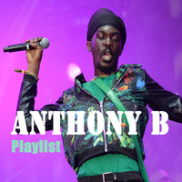 Anthony B - Anthony B: Playlist