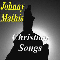 Johnny Mathis - Christian Songs