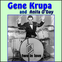 Gene Krupa - Gene Krupa and Anita O'day (Two in Love)