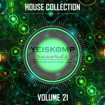 Various Artists - House Collection by Yeiskomp Records, Vol. 21